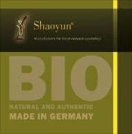 Shaoyun Manufactory for fresh natural cosmetics   Based of TCM & Made in Germany