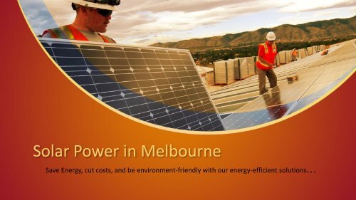 Solar Power in Melbourne - Energy Saving Soap