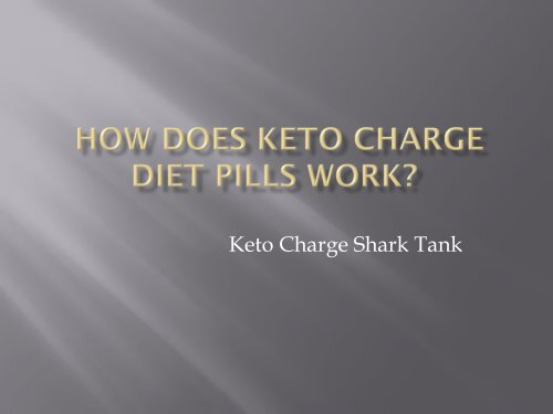 How Does Keto Charge  Diet Pills Work?