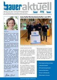 Bauer aktuell 2019-3 - Die Infozeitung der Bauer-Gruppe Weilheim für Mitarbeiter, Kunden und Geschäftspartner