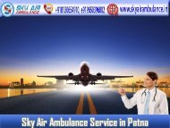 Use Air Ambulance in Patna with Proper Cure