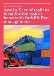 Avail a fleet of trolleys ideal for the task at hand with forklift fleet management