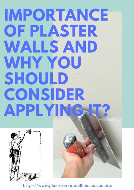 Importance of plaster walls and why you should consider applying it?