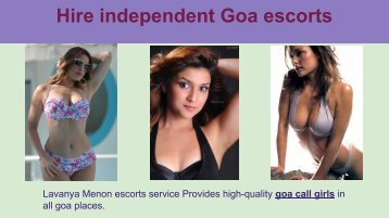 Hire independent Goa escorts