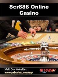 Scr888 Online Casino | YaboClub.Com