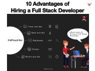 10 Advantages of Hiring a Full Stack Developer
