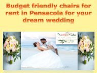 Budget friendly chairs for rent in Pensacola for your dream wedding