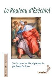 Le rouleau d'Ézéchiel. Nouvelle traduction annotée avec une étude préliminaire