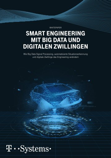 Smart Engineering mit Big Data und Digitalen Zwillingen