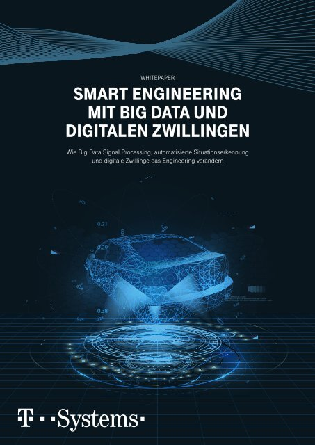 Smart Engineering mit Big Data und Digitalen Zwillingen