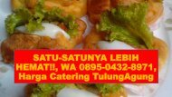 PALING MURAH !!, CALL/WA 0895-0432-8971, Catering Harian Tulungagung