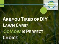 Tired of DIY Lawn Care? GoMow Lawn Care Austin is Perfect Choice....