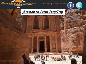 Amman to Petra Day Trip