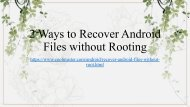 2 Ways to Recover Android Files without Rooting