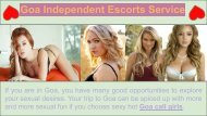 Find Independent Goa Escorts for entertainment