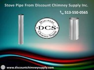 Get the new design of Stove Pipe from Discount Chimney Supply Inc.