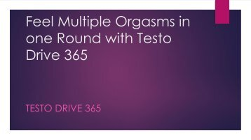 Boost Your Libido and Energy Level with Testo Drive 365