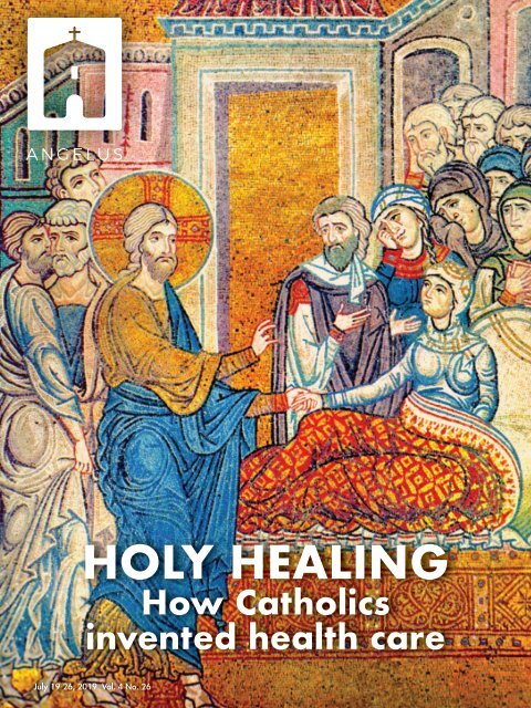 Angelus News | July 19-26, 2019 | Vol. 4 No. 26