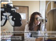 Drive Highly Deliverable Campaigns with Optometrists Email List