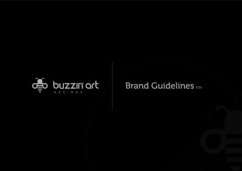 Buzzin Art Designs Brand Guidelines