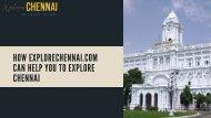 How Explorechennai.com Can Help You To Explore Chennai