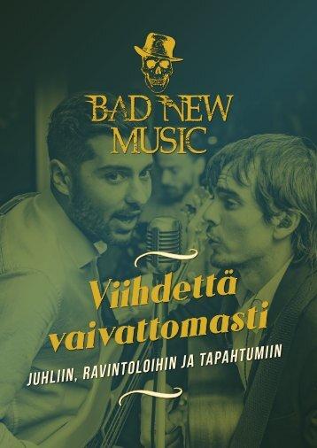 Bad New Music - Viihdettä Vaivattomasti