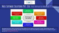 Mass Software Solutions Pvt. Ltd.-Your Partner For Managed IT Services