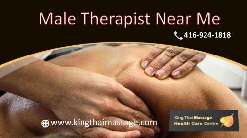 Best Registered Massage Male therapist near Toronto | King Thai Massage