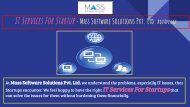IT Services For Startup-The MSSPL Advnatage