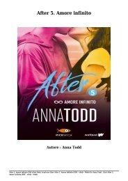 Scaricare Libri After 5. Amore infinito Gratis Di Anna Todd