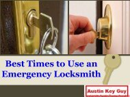 Best Times to Use an Emergency Locksmith