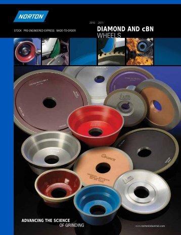 DIAMOND AND cBN WHEELS - Norton Industrial Abrasives