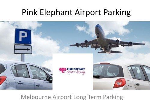 Melbourne Airport Long Term Parking - Pink Elephant Airport Parking