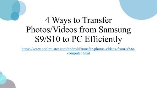 How to Transfer PhotosVideos from Samsung to PC