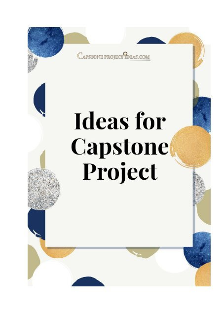 Ideas for Capstone Project on How to Rich a Success with It