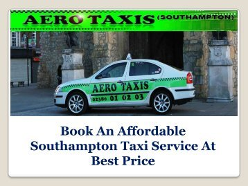 Book An Affordable Southampton Taxi Service At Best Price