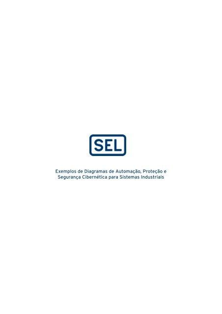 Exemplos de Diagramas de Automação, Proteção e Segurança Cibernética para Sistemas Industriais