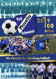Festzeitschrift 100 Jahre Fußball TuS Mosella Schweich e.V.