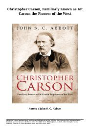 Scaricare Libri Christopher Carson, Familiarly Known as Kit Carson the Pioneer of the West Gratis Di John S. C. Abbott