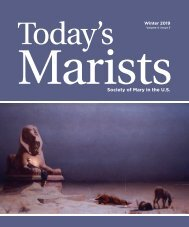 Today's Marists Volume 4, Issue 3  Winter 2019