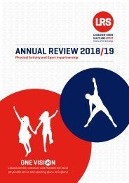 Leicester-Shire and Rutland Sport Annual Review 2018/ 19