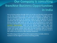 Our Company is consulting franchise Business Opportunities in-converted