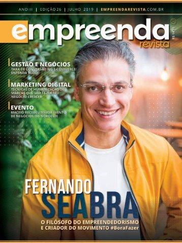 EMPREENDA REVISTA ED. 26 - FERNANDO SEABRA - JUL/19