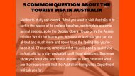 5 Common question about the tourist visa in Australia