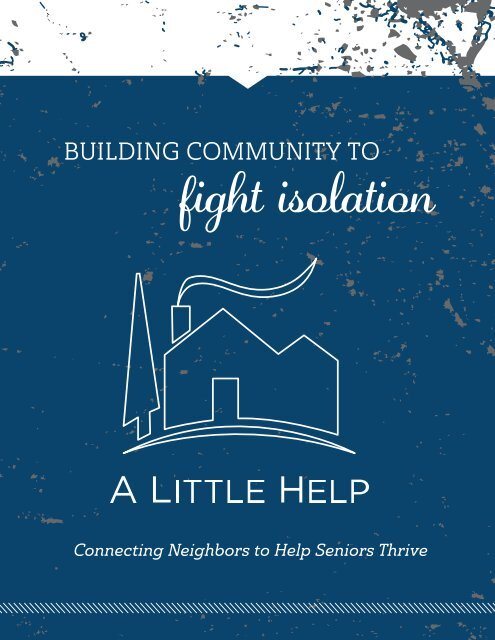 2018 A Little Help Annual Report