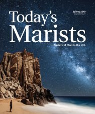 Today's Marists Volume 5, Issue 1 Spring 2019