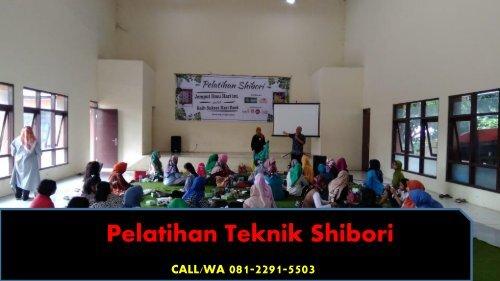 CALL/WA 081-2291-5503, Pelatihan Tutorial Kain shibori