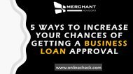 5 ways to increase your chances of getting a business loan approval