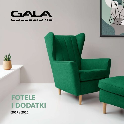 GALA COLLEZIONE fotele i dodatki 2019 2020