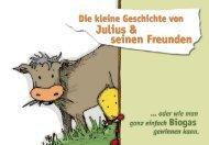 Die kleine Geschichte von Julius & seine Freunde